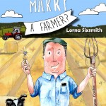New book out: Would you Marry a Farmer? Your chance to win it